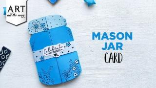 Mason Jar Card  Handmade card ideas  Creative card design  DIY Greeting card  Celebration card