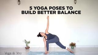 5 Yoga Poses that Build Better Balance  Asanas for leg strength  How to build awareness