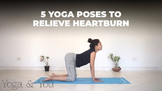 5 Yoga Poses to relieve heartburn  Yoga for acidity